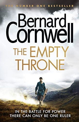 The Empty Throne (The Last Kingdom Series, Book 8) (The Warrior Chronicles) by Bernard Cornwell