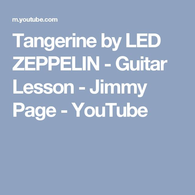 Tangerine by LED ZEPPELIN - Guitar Lesson - Jimmy Page - YouTube