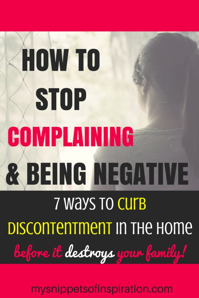 How to Stop Complaining: 7 Ways to Curb Discontentment - Snippets of Inspiration