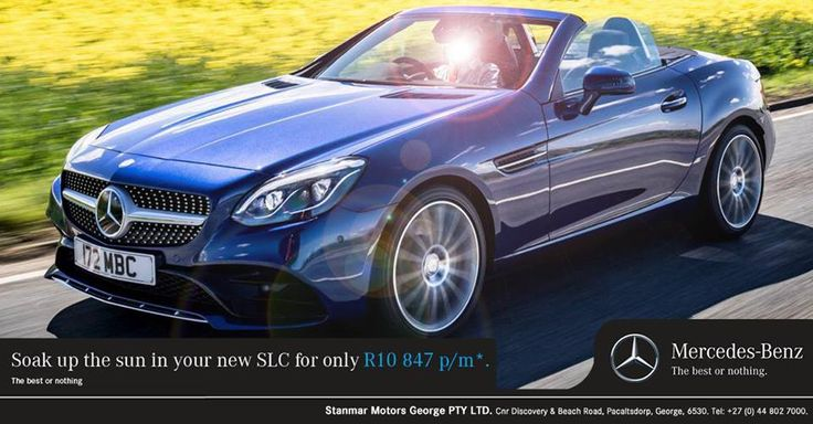Soak up the sun in your new #MercedesBenz SLC for only R10 847 p/m. Contact #TeamStanmar on 044 802 7000 for more information or to book a test drive. T's & C's apply, E&OE.