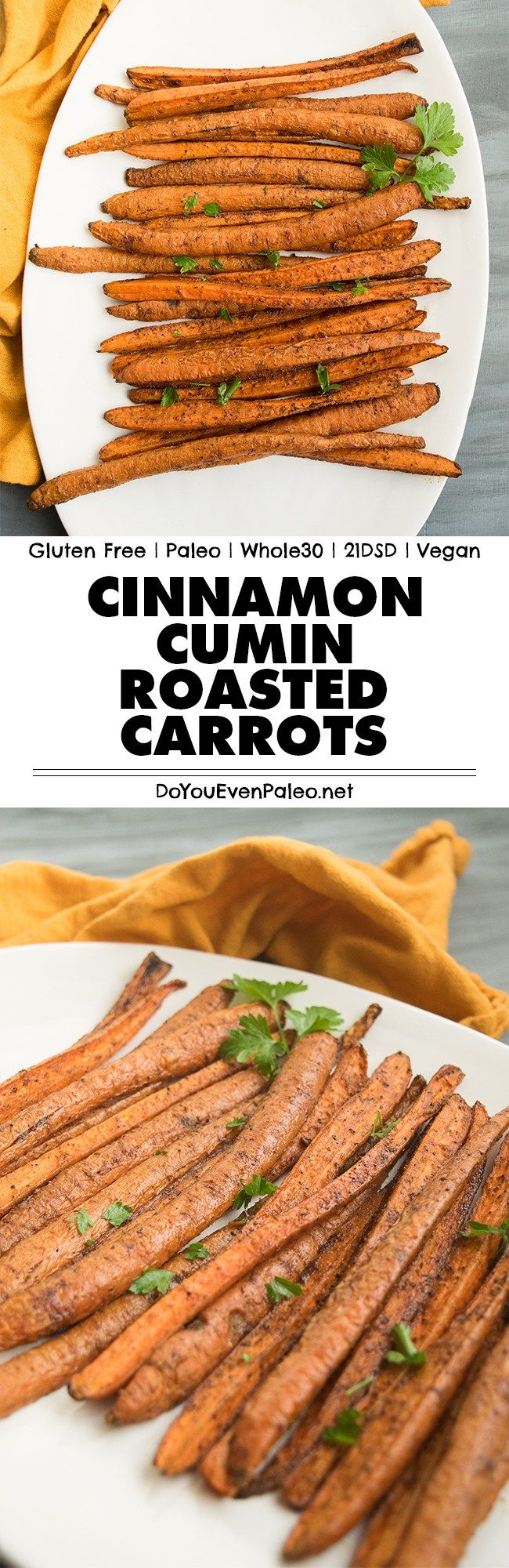 Cinnamon Cumin Roasted Carrots - this recipe makes for a quick and easy side dish with smoky, warm flavors. Gluten free, paleo, Whole30 and vegan! | DoYouEvenPaleo.net