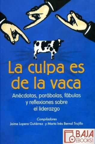 Reflexiones de amor la culpa es de la vaca