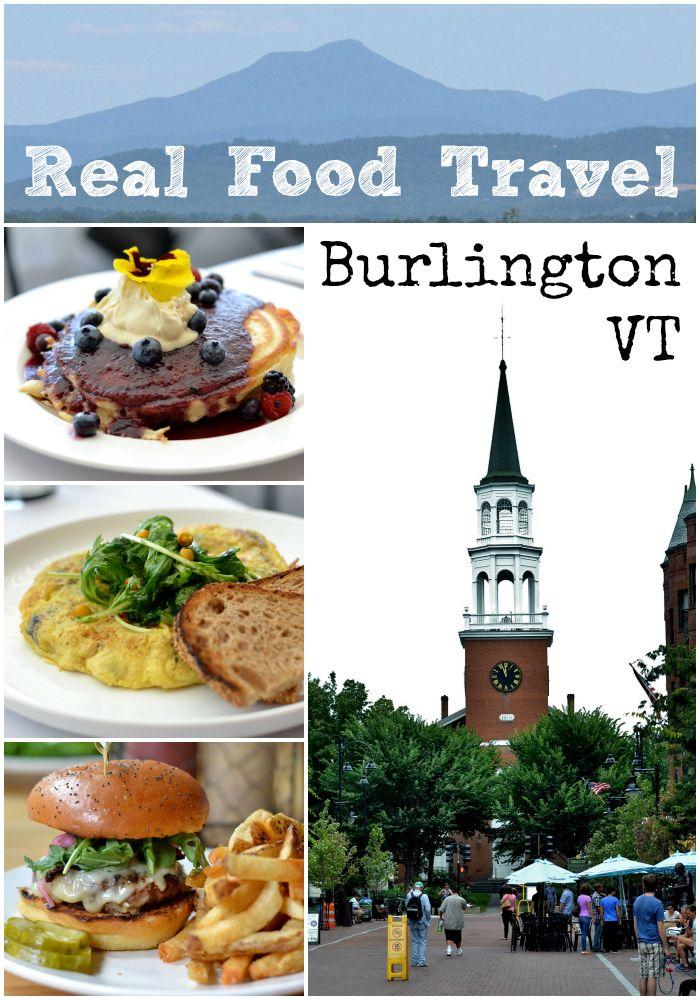Real Food Travel: Burlington VT from Real Food Real Deals. Yeah BT VT!!
