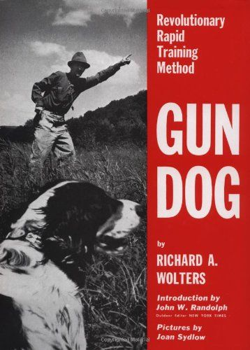 Gun Dog: Revolutionary Rapid Training Method http://www.barklandtips.com/product-category/dog-training-aids/wireless-fances/