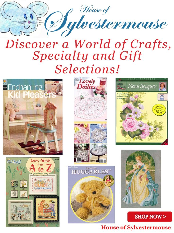 Everything is On Sale this Weekend!  4/25 - 4/27/15 ~ Selections in the House of Sylvestermouse include a variety of Craft Kits, Patterns & Books for Cross Stitch, Crochet, Latch Hook, Plastic Canvas, Painting Projects and More!