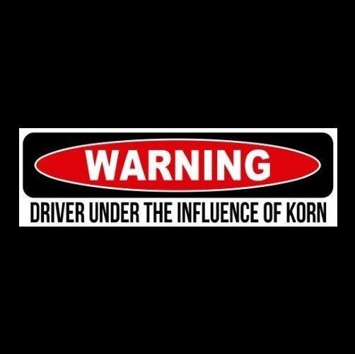 """DRIVER UNDER THE INFLUENCE OF KORN"" Nu Metal STICKER Freak on a Leash Blind"