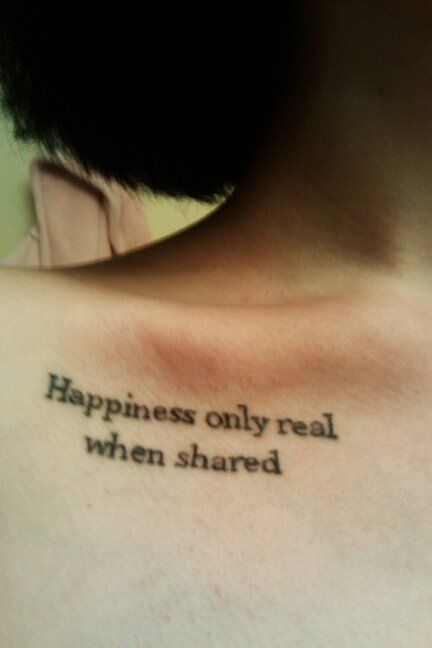 happiness only real when sharedTatto Quotes, Quotes Fonts, Quotes Tattoo, Wild Quoteable, Wild Quotes, Into The Wild Tattoo, Favorite Quotes, Henna Tattoo, Ink