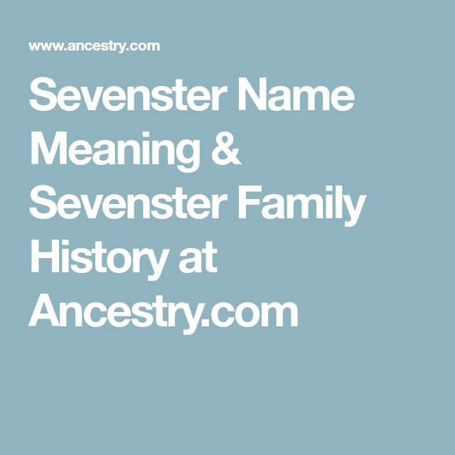 Sevenster Name Meaning & Sevenster Family History at Ancestry.com