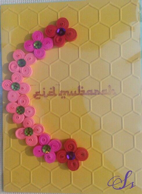 Quilling card, eid mubarak.