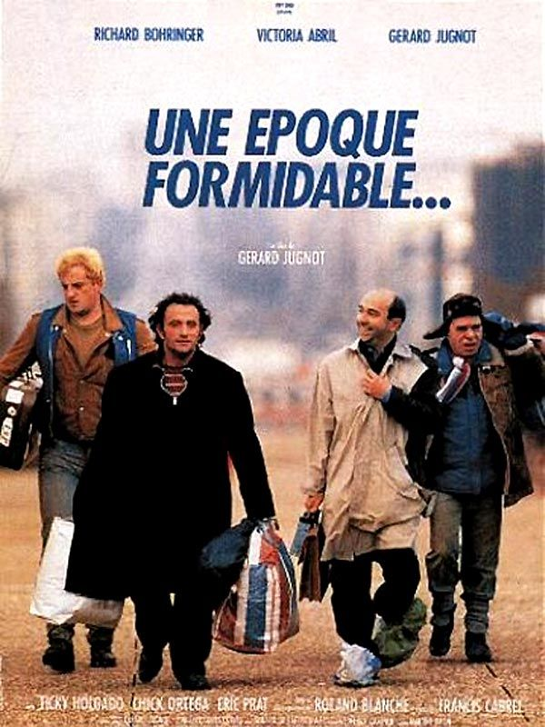 Une Epoque Formidable de Gérard Jugnot, 1991