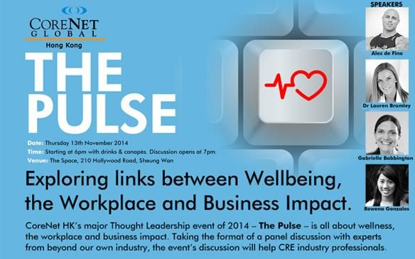 YOU'RE INVITED:  On November 13, 2014, Dr. Lauren Bramley joins a panel of speakers at CoreNet HK's major 'Thought Leadership' event of 2014 — The Pulse. Four keynote panelists will give their perspective on major factors impacting wellness, and what impact this might have on the workplace of the future. This is a CoreNet Hong Kong event, however also open to non-members. Dr Lauren Bramley & Partner guests receive a 10% discount off the ticket price.
