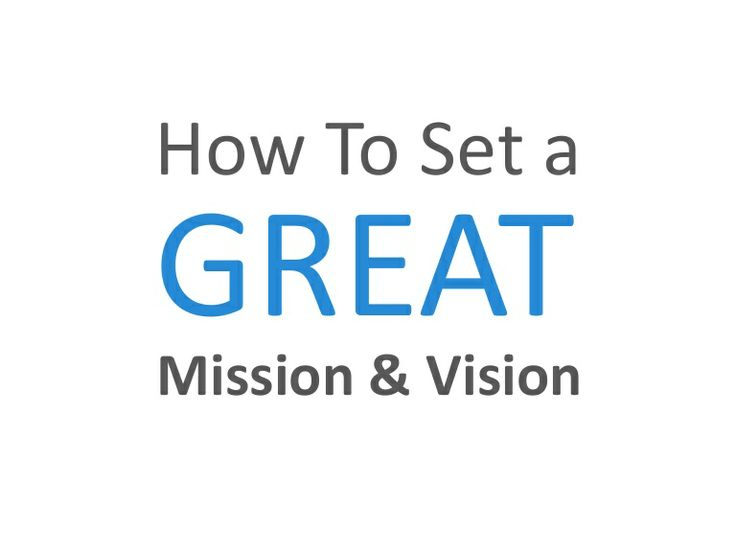 How To Set a Great Mission and Vision - Perdoo