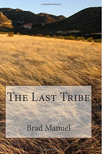 The Last Tribe CreateSpace Independent Publishing Platform