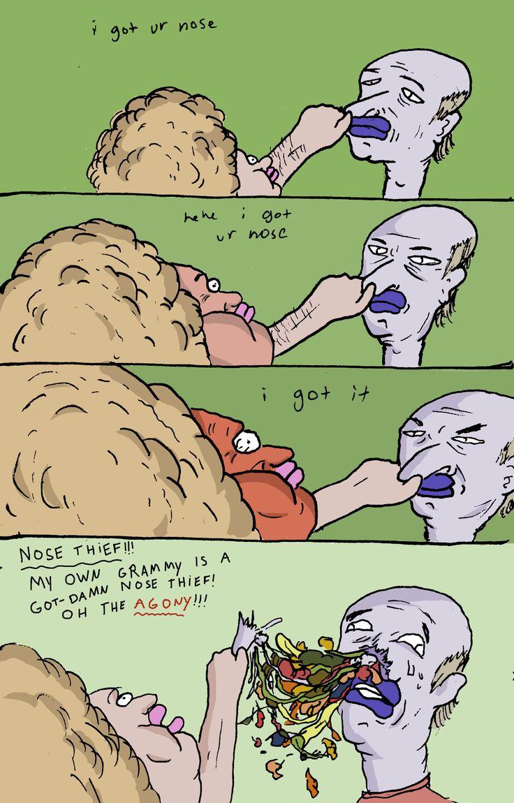 nose thief!