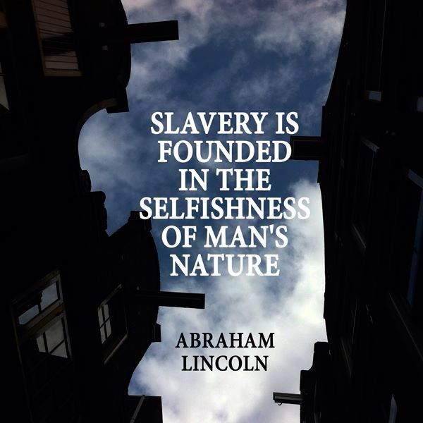 Famous Slavery Quotes: Best 25+ Slavery Today Ideas On Pinterest