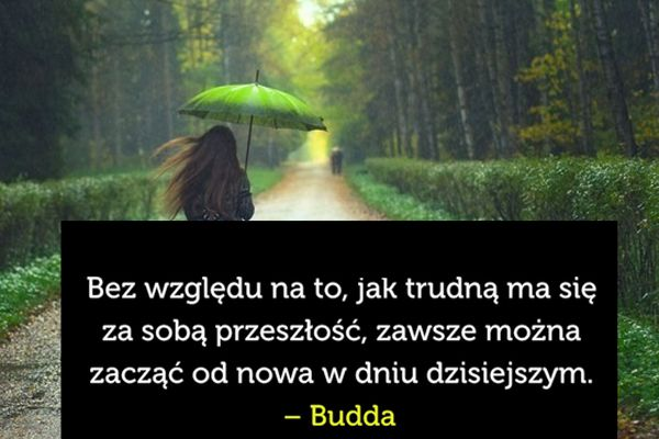Bez względu na to... #Budda,  #Przeszłość, #Życie