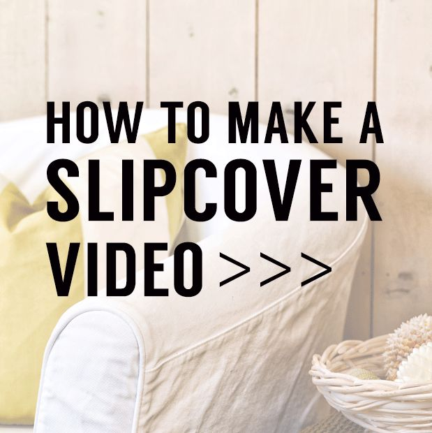 Video Tutorial even shows how to make a template for your own sofa, chair or couch.  Very little measuring required!  If you can sew a straight line, you can make a slipcover!