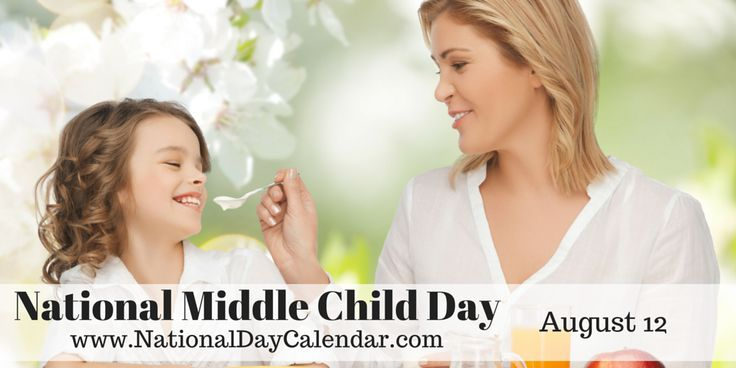 August 12th is National Middle Child Day. There very well might be a designated day for youngest children and oldest children as well, but they don't have quite the ironic ring to them. he he
