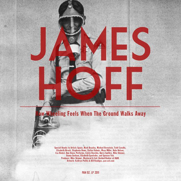 James Hoff - How Wheeling Feels When The Ground Walks Away (LP, Pan, 2011)