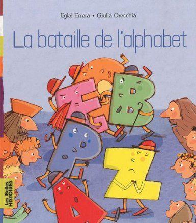 Bataille de l'alphabet  : histoire rigolotte pour aborder l'ordre alphabétique