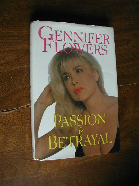 Passion & Betrayal by Gennifer Flowers (1995) ~~ for sale at Wenzel Thrifty Nickel eCRATER store