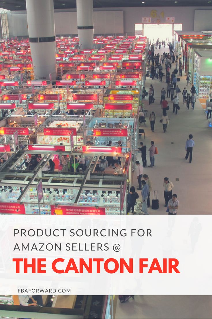 A Guide to the Canton Fair in Guangzhou China: Product Sourcing for Amazon and eCommerce Sellers // fbaforward.com