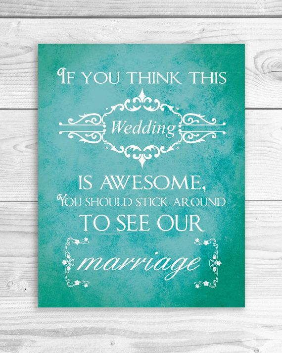 Best Wedding Quotes Signs Images On Pinterest Wedding