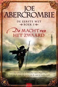 Bestefantasyboeken.com: De macht van het zwaard - De Eerste Wet trilogie. Een van de betere fantasyboeken of -reeksen die er zijn. Al vind ik Half a King van Abercrombie nog beter.
