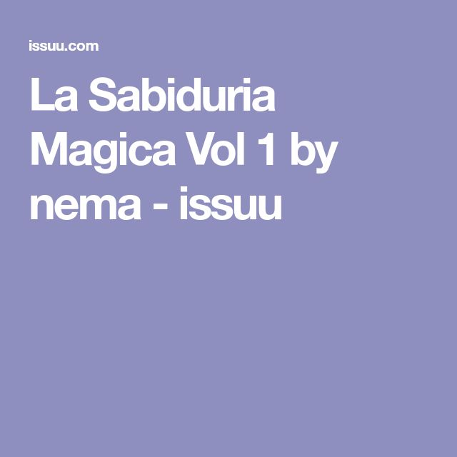 La Sabiduria Magica Vol 1 by nema - issuu