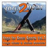 Improve your performance on the slopes, speed up your recovery time and remain injury free with Yoga for Snow Sports Volume 2.