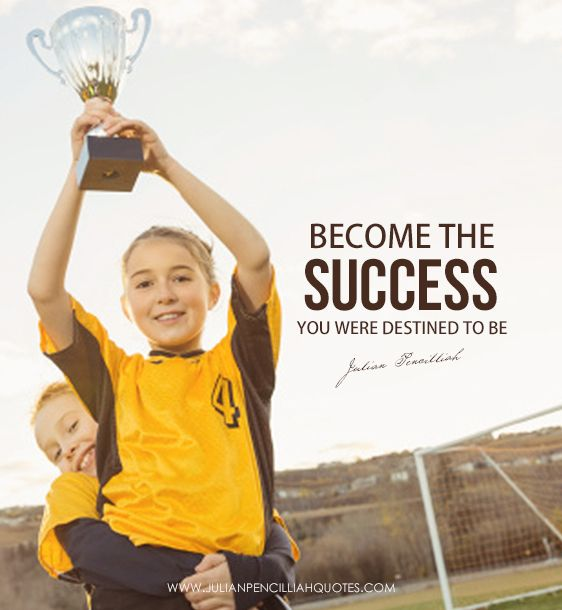 Become the success you were destined to be. Julian Pencilliah