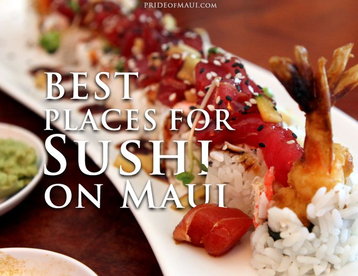 Best Places for Sushi on #Maui!