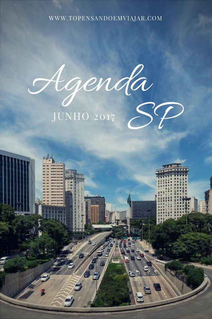 Agenda SP Junho 2017. Confira a programação do Tô Pensando em Viajar com o melhor do que tá rolando na cidade de São Paulo no mês de junho.