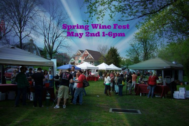 Spring wine fest Saturday May 2nd 1-6!