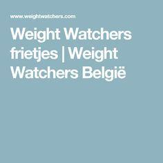 Weight Watchers frietjes | Weight Watchers België