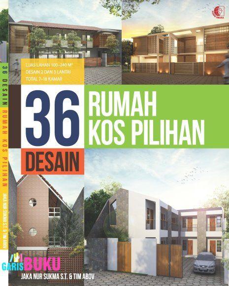36 Desain Rumah Kos Pilihan Buku Arsitektur Interior Dan Eksterior Untuk Desain Rumah Kost