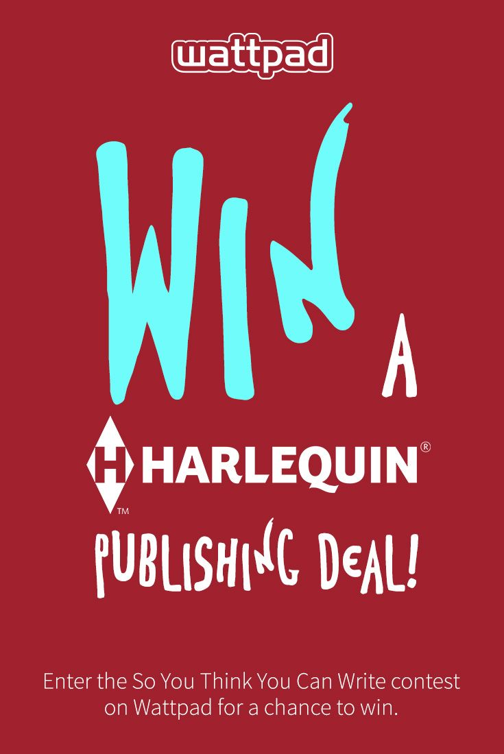 Win a Harlequin book deal! Write your romance story on Wattpad for a chance to win.