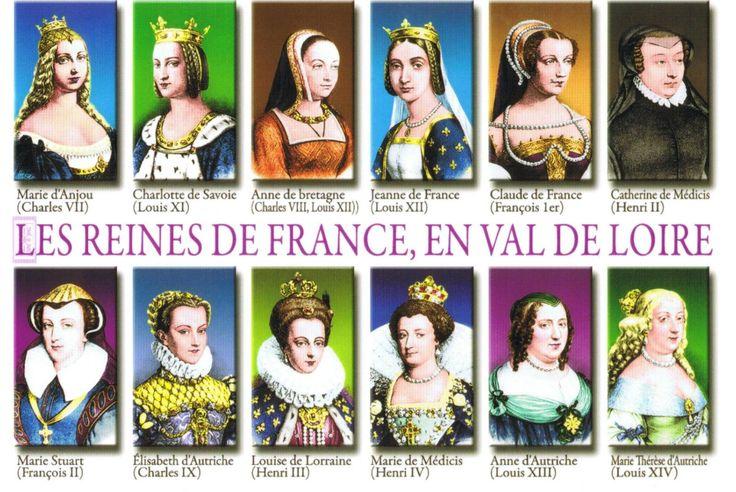 Reines de France en Val de Loire, Loire Valley France