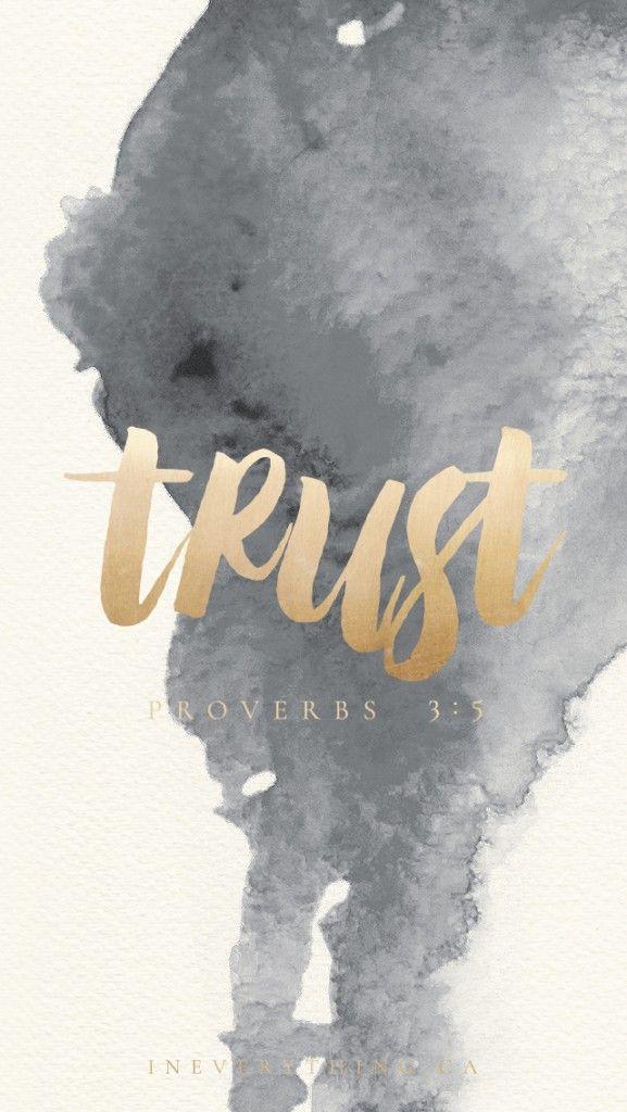 Trust - Proverbs 3:5 | Free lock screen download!