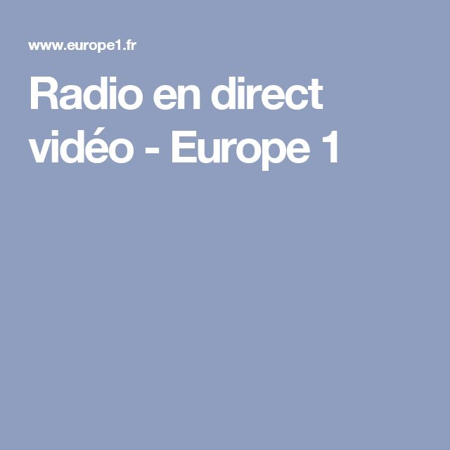 Radio en direct vidéo - Europe 1