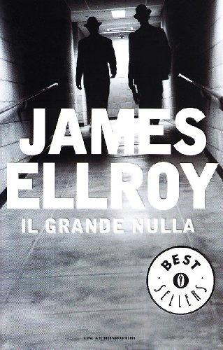 James Ellroy - Il grande nulla
