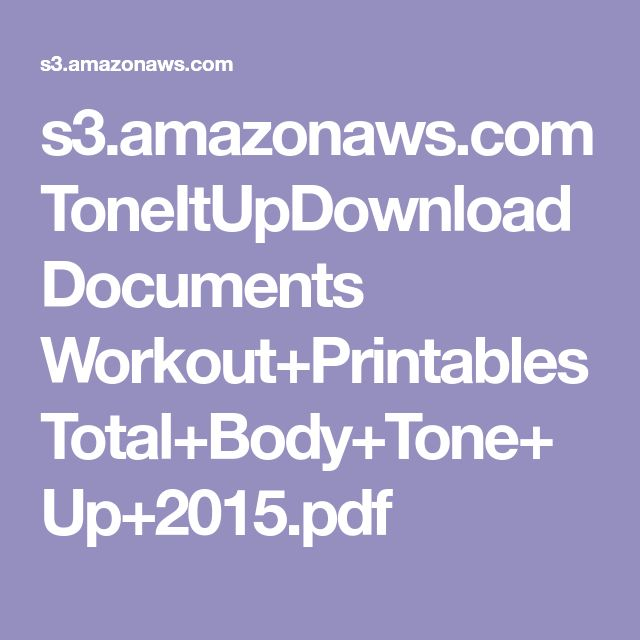 s3.amazonaws.com ToneItUpDownloadDocuments Workout+Printables Total+Body+Tone+Up+2015.pdf