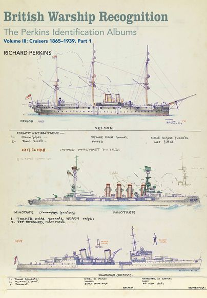 British Warship Recognition: The Perkins Identification Albums, Volume III (NEW RELEASE) http://www.pen-and-sword.co.uk/British-Warship-Recognition-The-Perkins-Identification-Albums-Volume-III-Hardback/p/12864