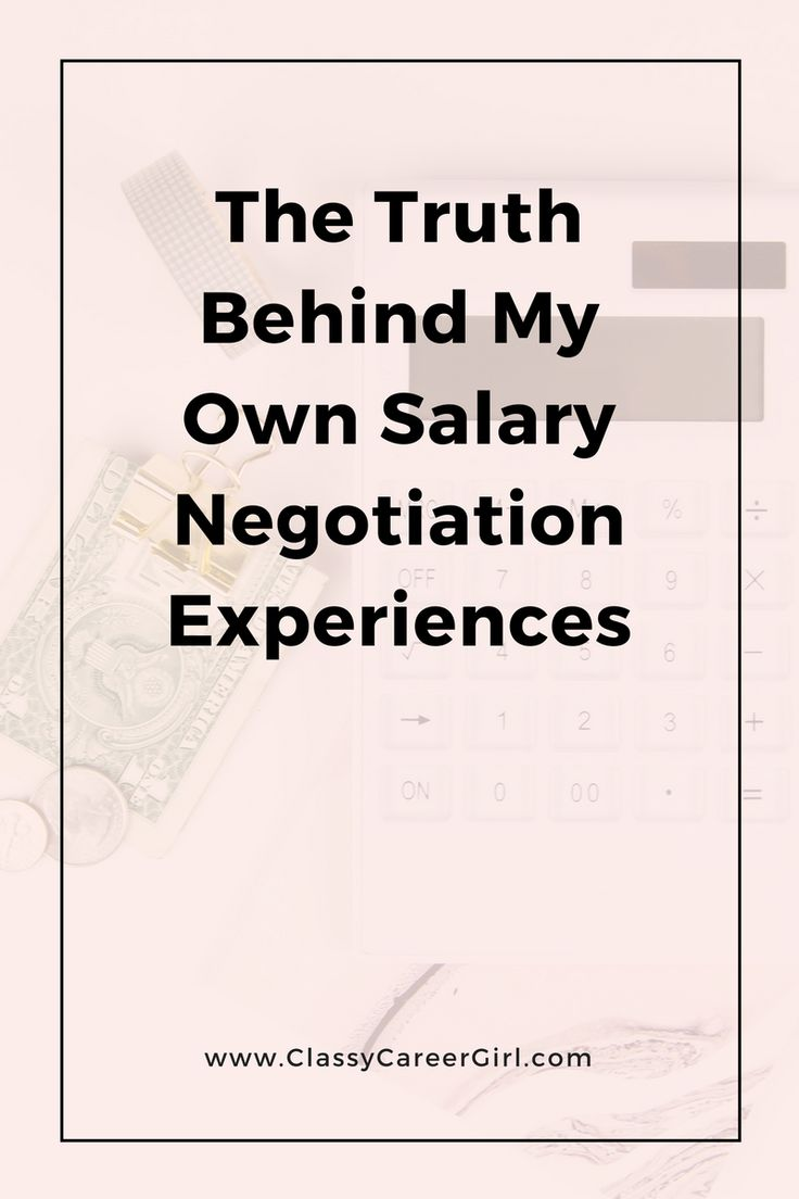 The truth behind my own salary negotiation experiences   Classy Career Girl