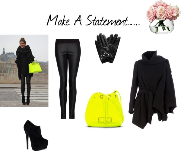 Make A Bold Statement ……..