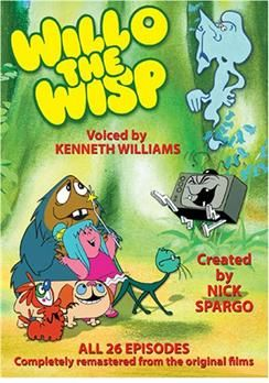 Willow the Wisp - the voices of the late Kenneth Williams are worth watching for alone.