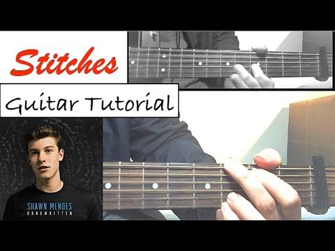 "Shawn Mendes - ""STITCHES"" Guitar Tutorial (Easy Lesson/Chords) - YouTube"