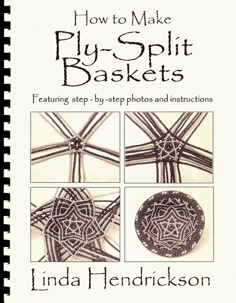 """How to Make Ply-Split Baskets"" by Linda Hendrickson.  Step-by-step instructions for 12 baskets, 400 black  white photos, 180 pages, comb-bound."