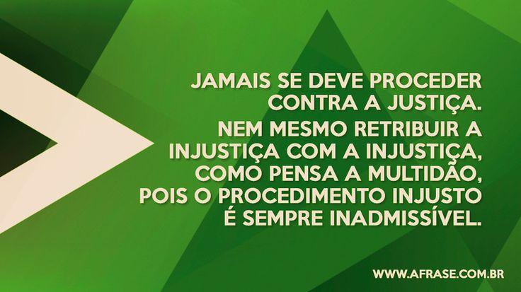 Jamais retribua injustiça com injustiça