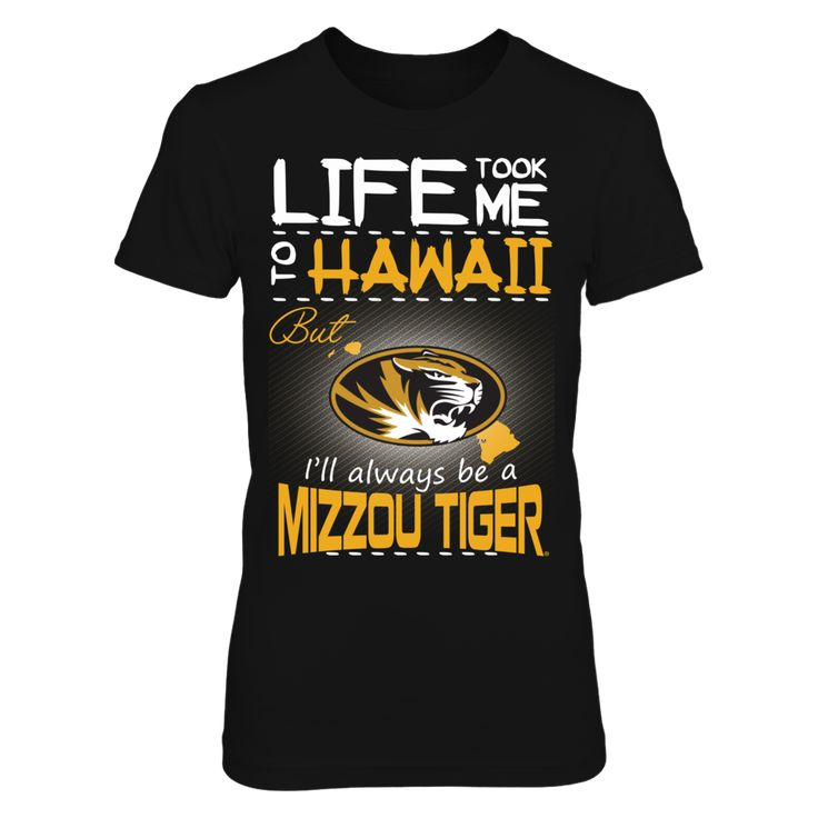 Mizzou Tigers - Life Took Me To Hawaii T-Shirt, Click the GREEN BUTTON, select your size and style.  The Mizzou Tigers Collection, OFFICIAL MERCHANDISE  Available Products:          District Women's Premium T-Shirt - $29.95 District Men's Premium T-Shirt - $27.95 Gildan Unisex T-Shirt - $25.95 Gildan Women's T-Shirt - $27.95 Gildan Unisex Pullover Hoodie - $49.95 Next Level Women's Premium Racerback Tank - $29.95 Gildan Long-Sleeve T-Shirt - $33.95 Gildan Fleece Crew - $39.95 Gildan Youth…